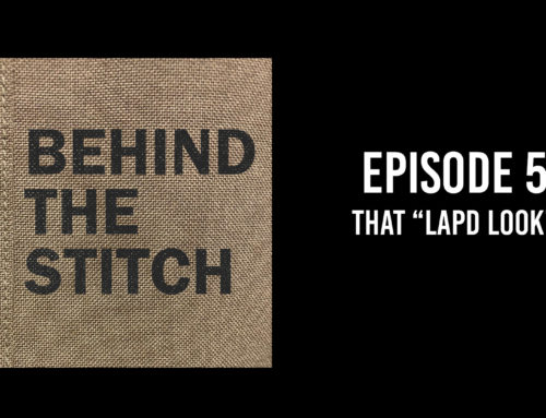 "Behind the Stitch Ep.5 – That ""LAPD Look"""